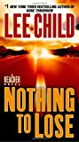 Nothing to Lose, Lee Child, 044024367X