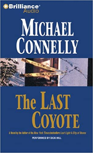 The Last Coyote (Harry Bosch, Book 4)