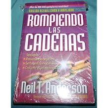 Rompiendo Las Cadenas Breaking The Chains Spanish Edition