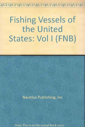 Fishing Vessels of the United States, 1994: A Complete Directory of All Vessels over 79 Feet Registered Length (FNB)