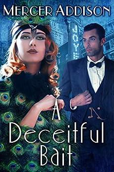 A Deceitful Bait by [Addison, Mercer]