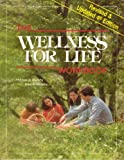 The Wellness for Life Workbook, Thomas Murphy and Dianne Murphy, 0961148233