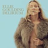 Delirium [Explicit] (Deluxe)