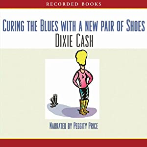 Curing the Blues with a New Pair of Shoes Audiobook