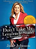 Don't Take My Lemonade Stand, Janie Johnson, 1935098292