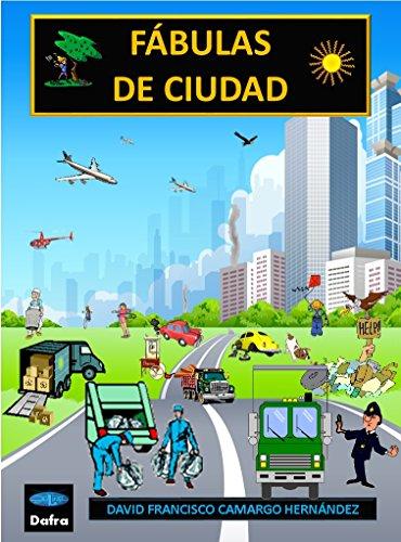 Amazon Com Fábulas De Ciudad Spanish Edition Ebook David