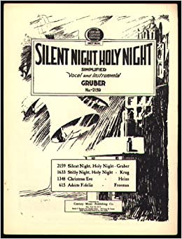 Silent Night, Holy Night, Simplified: Franz (Music and
