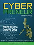 Cyberpreneur Philippines: Online Business Start-up Guide