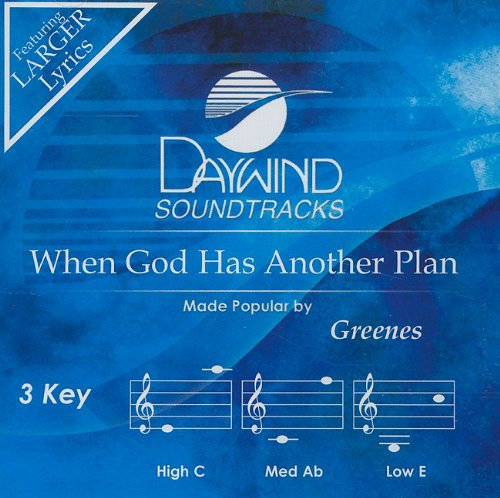Read Online When God Has Another Plan [Accompaniment/Performance Track] (Daywind Soundtracks) PDF