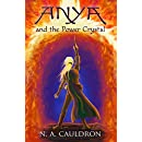 Anya and the Power Crystal (The Cupolian Series Book 2)