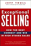 Exceptional Selling, Jeff Thull, 0470037288