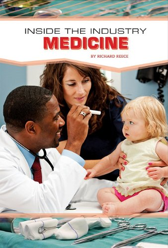 Read Online Medicine (Inside the Industry) ebook