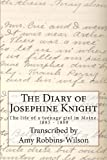 The Diary of Josephine Knight, Amy Robbins-Wilson, 1484972457