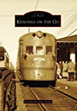 Kenosha on the Go (Images of Rail: Wisconsin)
