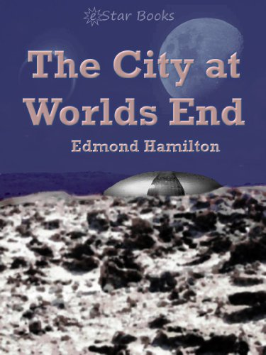 The City At Worlds End by [Hamilton, Edmond]