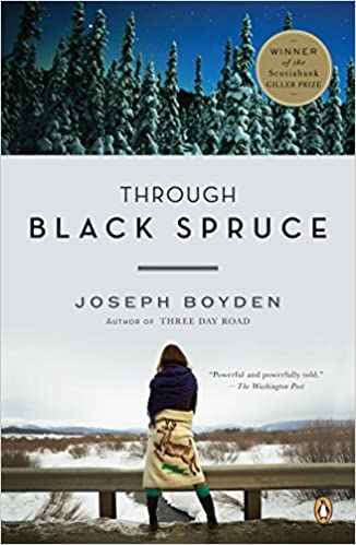 9b4eb088181 Amazon.com  Through Black Spruce  A Novel (9780143116509)  Joseph Boyden   Books