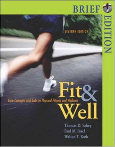 Fit & Well, Brief with Online Learning Center Bind-in Card and Daily Fitness and Nutrition Journal