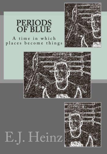 Periods of blue: A time in which places become things pdf