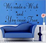 we made a wish and you came true - Amaonm We Made a Wish and You Came True New Style Wall Sticker Decals for Baby's Kids Room Bedroom Living Room Bathroom