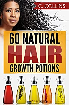 60 Natural Hair Growth Potions ebook product image