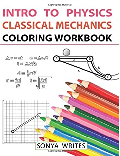 Intro To Physics Classical Mechanics Coloring Workbook