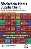 img - for Blockchain Meets Supply Chain: Rewiring Business Operations for the Digital Age book / textbook / text book