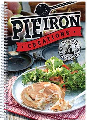 Pie Iron Creations (Delicious Fireside Cooking) by [Products, CQ]