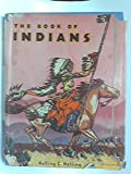 img - for The book of Indians. Illustrated by. . . . book / textbook / text book
