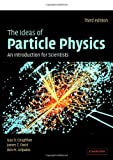 The Ideas of Particle Physics, G. D. Coughlan and J. E. Dodd, 0521677750