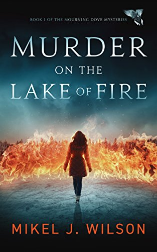 Murder on the Lake of Fire (Mourning Dove Mysteries Book 1) cover