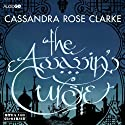 The Assassin's Curse Audiobook by Cassandra Rose Clarke Narrated by Tania Rodrigues