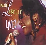: Patti LaBelle Live!