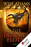 Die Drachenflotte (Archäologe Daniel Knox 4)