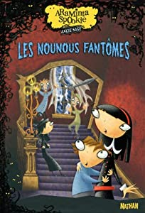 """Afficher """"Araminta Spookie n° 5 Les nounous fantômes"""""""