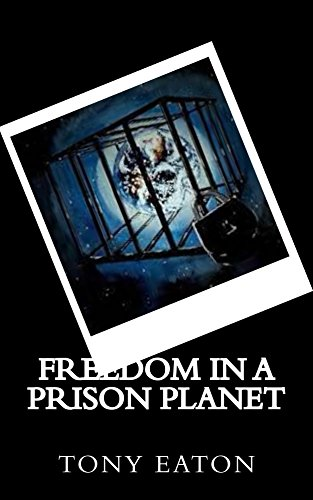 freedom-in-a-prison-planet