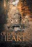 Of Forgiving Hearts