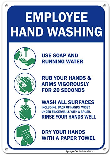 (Employees Hand Washing Rules Sign, 10x7 Rust Free .040 Aluminum, UV Printed, Easy to Mount Weather Resistant Long Lasting Ink Made in USA by SIGO SIGNS)