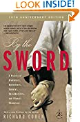 #4: By the Sword: A History of Gladiators, Musketeers, Samurai, Swashbucklers, and Olympic Champions; 10th anniversary edition (Modern Library Paperbacks)
