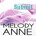 Submit : Surrender Series, Book 2 | Melody Anne
