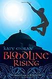 Bloodline Rising, Katy Moran, 0763645087