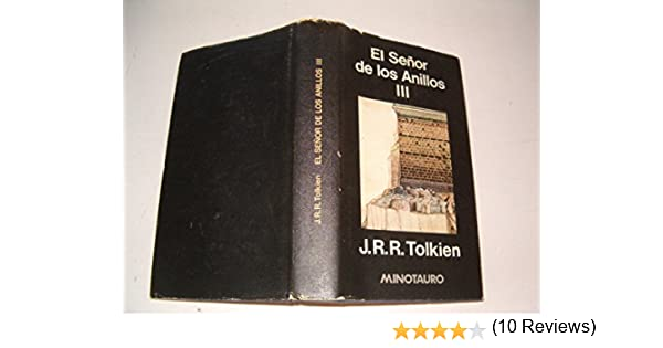 El señor de los anillos; tomo 3: Amazon.es: Tolkien, J. R. R.: Libros