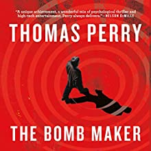 The Bomb Maker Audiobook by Thomas Perry Narrated by Joe Barrett