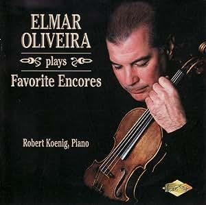 Elmar Oliveira Plays Favorite Encores