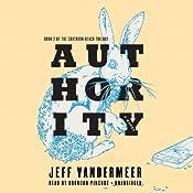 Authority: Southern Reach Trilogy, Book 2 | Jeff VanderMeer