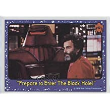 """Prepare To Enter The Black Hole!"""""""" (Trading Card) 1979 Topps The Black Hole - [Base] #40"""