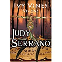 Ivy Vines, Visions (The Ivy Vines Series Book 1)