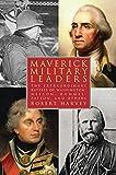 Maverick Military Leaders 1st Edition