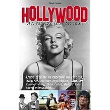 Hollywood - Un monde fou fou fou ! (French Edition)