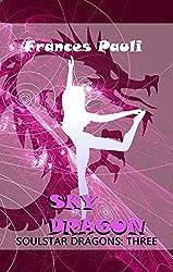 Sky Dragon (Soulstar Dragons Book 3)