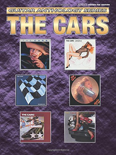 - The Cars -- Guitar Anthology: Authentic Guitar TAB (Guitar Anthology Series)